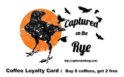 Coffee Loyalty Card - Pick yours up now at Captured on the Rye